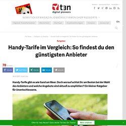 Handy-Tarife im Vergleich: So findest du den günstigsten Anbieter