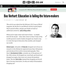 Bas Verhart: Education is failing the future-makers