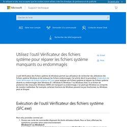 Utilisez l'outil Vérificateur des fichiers système pour réparer les fichiers système manquants ou endommagés