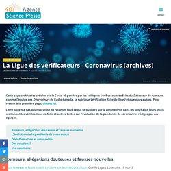 Agence Science Presse - La Ligue des vérificateurs - Coronavirus (archives)