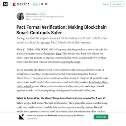 Pact Formal Verification: Making Blockchain Smart Contracts Safer