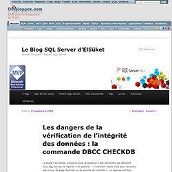 Les dangers de la vérification de l'intégrité des données : la commande DBCC CHECKDB - Le blog d'ElSuket
