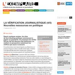 LA VÉRIFICATION JOURNALISTIQUE (4/5)Nouvelles ressources en politique