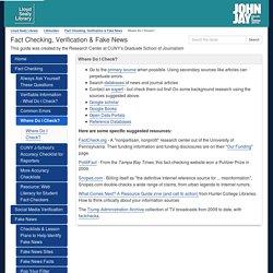 Where Do I Check? - Fact Checking, Verification & Fake News - LibGuides at John Jay College of Criminal Justice, CUNY