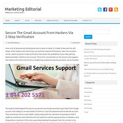 Secure The Gmail Account From Hackers Via 2-Step Verification - Marketing Editorial