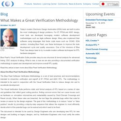 What Makes a Great Verification Methodology - Blue Pearl Software Inc.