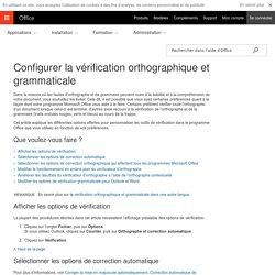 Configurer la vérification orthographique et grammaticale - Support Office