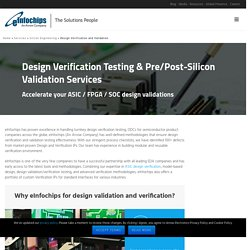 Pre to Post Silicon Validation, Verification, Testing Services