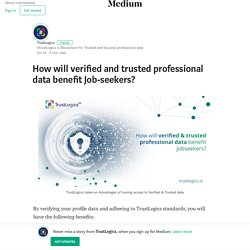 How will verified and trusted professional data benefit Job-seekers?