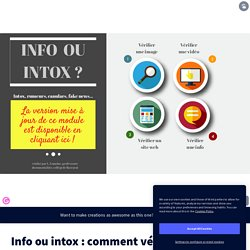 Info ou intox : comment vérifier ? by baccadoc on Genially