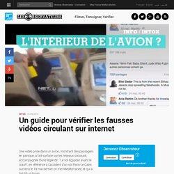 Un guide pour vérifier les fausses vidéos circulant sur internet