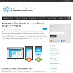 Comment vérifier si un site est compatible avec les appareils mobiles