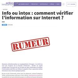 Info ou intox : comment vérifier l'information sur Internet ? - Action innocence