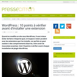 10 points à vérifier avant d'installer un plugin WordPress