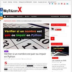 Vérifier si un nombre est pair ou impair en Python - WayToLearnX