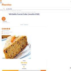 Véritable Carrot Cake (recette USA) : Recette de Véritable Carrot Cake (recette USA)