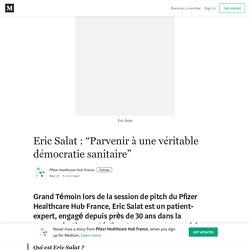 """""""Parvenir à une véritable démocratie sanitaire"""""""