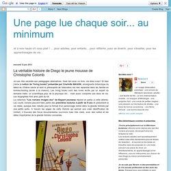 Une page lue chaque soir... au minimum: La véritable histoire de Diego le jeune mousse de Christophe Colomb