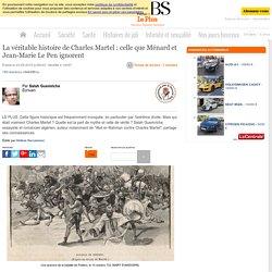 La véritable histoire de Charles Martel : celle que Ménard et Jean-Marie Le Pen ignorent