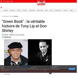 """Green Book"" : la véritable histoire de Tony Lip et Don Shirley"