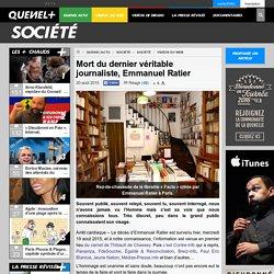 Mort du dernier véritable journaliste, Emmanuel Ratier