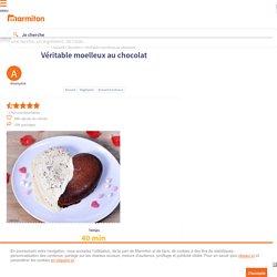Véritable moelleux au chocolat : Recette de Véritable moelleux au chocolat