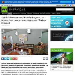 «Véritable supermarché de la drogue» : un réseau hors norme démantelé dans l'Aude et l'Hérault