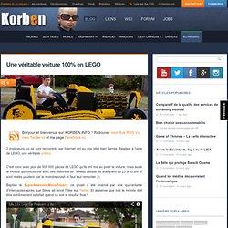 Une véritable voiture 100% en LEGO « Korben Korben