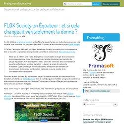 FLOK Society en Équateur : et si cela changeait véritablement la donne (...)