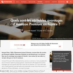 Quels sont les véritables avantages d'Amazon Premium en France ? - Business