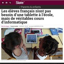 Les élèves français n'ont pas besoin d'une tablette à l'école, mais de vérita...