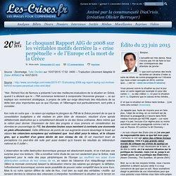 » Le choquant Rapport AIG de 2008 sur les véritables motifs derrière la «crise perpétuelle » de l'Europe et la mort de la Grèce
