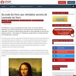 Du code Da Vinci aux véritables secrets de Leornado da Vinci