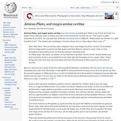 Amicus Plato, sed magis amica veritas