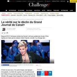 La vérité sur le déclin du Grand Journal de Canal+ - 21 décembre 2015