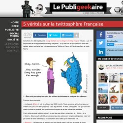 5 vérités sur la twittosphère Française