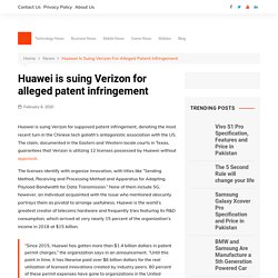 Huawei is suing Verizon for alleged patent infringement