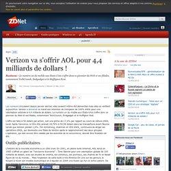 Verizon va s'offrir AOL pour 4,4 milliards de dollars !