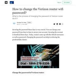 How to change the Verizon router wifi password? - Buzzmeweb - Medium