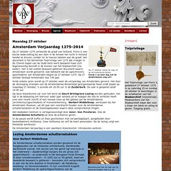 27 oktober Amsterdam Verjaardag 1275-2014 - Vereniging Vrienden van de Amsterdamse Binnenstad