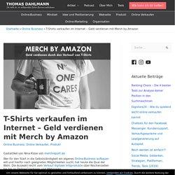 T-Shirts verkaufen im Internet - Geld verdienen mit Merch by Amazon - Thomas Dahlmann