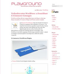 Verkaufen unter WordPress: 11 brauchbare E-Commerce-Lösungen › Playground