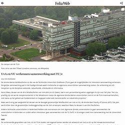 UvA en VU verkennen samenwerking met TU/eFolia Web