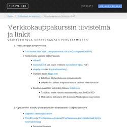Verkkokauppakurssin tiivistelmä ja linkit - Tietovaihde