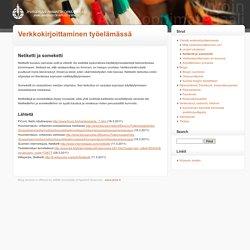 Netiketti ja someketti – Verkkokirjoittaminen työelämässä