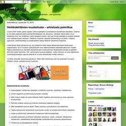 Opeblogi: Verkkotehtävien muotoilusta – arkistosta poimittua