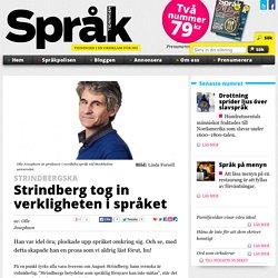 Strindberg tog in verkligheten i språket