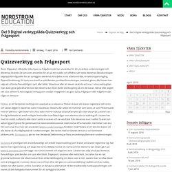 Del 9 Digital verktygslåda Quizzverktyg och frågesport – NORDSTRÖM EDUCATION