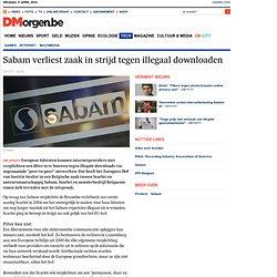 Sabam verliest zaak in strijd tegen illegaal downloaden - Internet