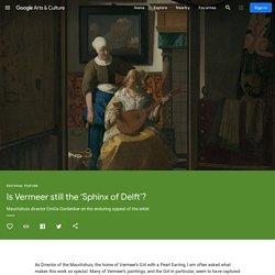 Is Vermeer still the 'Sphinx of Delft'?